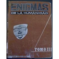 Revista Enigmas De La Humanidad Tomo Iii, Nums. 11 Al 15