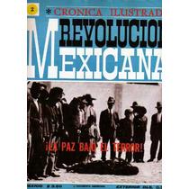 Crónica Ilustrada De La Revolución Mexicana Fascículo #2