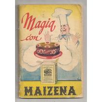 Recetario Cocina Ilustrado Magia Con Maizena Años 50s