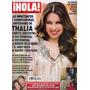 Revista Hola, Presenta En Portada A: Thalia $80.00