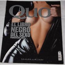 Revista Quo. El Libro Negro Del Sexo. Edicion Limitada