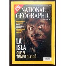 National Geographic. La Isla Que El Tiempo Olvidó Abril 2005