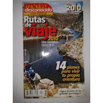 Revista Mexico Desconocido Guia Especial Rutas De Viaje