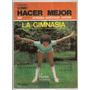 Revista Como Hacer Mejor La Gimnasia Cecilia Camacho 1980