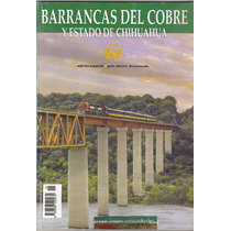Chihuahua Barrancas Del Cobre Y Mas Del Estado Grande Compre