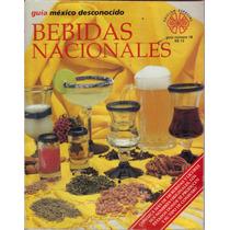 Bebidas Nacionales, Guía De México Desconocido # 18