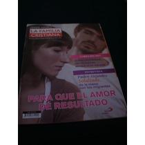 Revista Católica La Familia, Para Que El Amor Dé Resultado