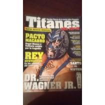 Dr. Wagner En Revista Titanes Del Ring No. 1 $ 150.00
