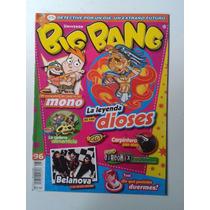 Revista Big Bang 96 Belanova La Leyenda De Los Dioses