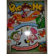 Revista Big Bang #24 Los Padrinos Magicos Lbf