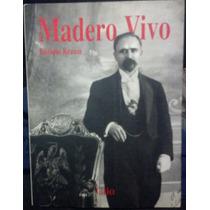 Especial Clio, Francisco I. Madero Vivo, Krauze En Español.