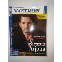 Revista Ticketmaster Ricardo Arjona / 10 Ediciones Vl Fn4