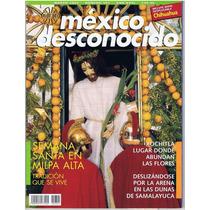 Revista México Desconocido Semana Santa En Milpa Alta #301