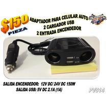 Adaptador Para Celular Auto 2 Usb 2.1a Y 2 Salida Encendedor