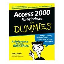 Access 2000 For Windows For Dummies, John Kaufeld