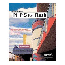 Foundation Php 5 For Flash (new), David Powers