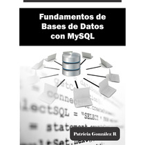 Fundamentos De Bases De Datos Con Mysql Libro Digital Ebook