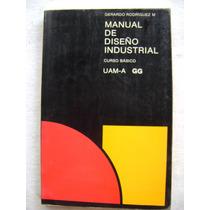 Diseño Industrial. Curso Básico - Gerardo Rodríguez M.
