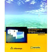 Aprender Novedades De Win 7 C/100 Ejercicios Practicos/ Alfa