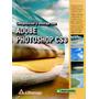Composicion Y Montaje Con Adobe Photoshop Cs3 / Alfaomega