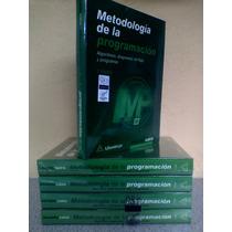 Metodologia De La Programacion: Cairo. Isbn: 9789701511008