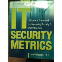 It Security Metrics - Métricas De Seguridad Information Tech