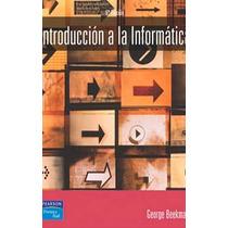 Introduccion A La Informatica - George Beekman