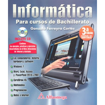 Informatica Para Cursos De Bachillerato - Gonzalo Ferreyra C