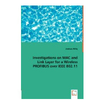 Investigations On Mac And Link Layer For A, Andreas Willig