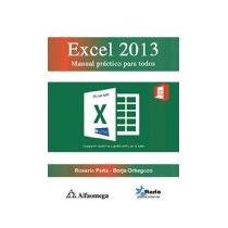 Libro Excel 2013 Manual Practico Para Todos *cj
