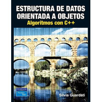 Libro Estructura De Datos Orientada A Objetos - Guardati