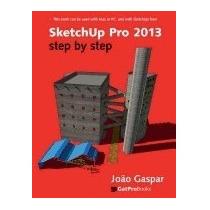 Libro Sketchup Pro 2013 Step By Step, Joao Gaspar