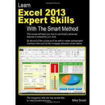 Learn Excel 2013 Expert Skills With The Smart Method