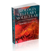 Biología Celular Y Molecular De Gerald Karp 5ta Edición