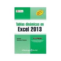 Libro Tablas Dinamicas En Excel 2013 *cj