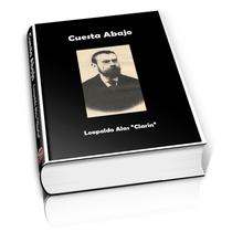 Cuesta Abajo - Leopoldo Alas Clarín