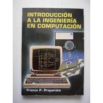 Introducción A La Ingeniería En Computación - Preparata 1987