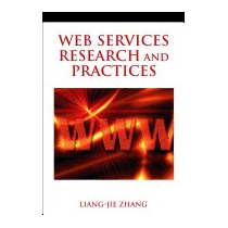 Web Services Research And Practices, Liang-jie Zhang