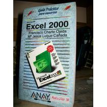 Guia Practica De Excel 2000 - Editorial Anaya 288 Paginas