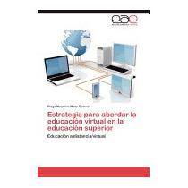 Estrategia Para Abordar La Educacion, Diego Mauricio Mazo