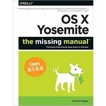 Libro Os X Yosemite: The Missing Manual