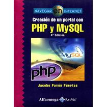 Creacion De Un Portal Con Php Y Mysql 4/ed - Pavon / Alfaome