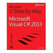 Libro Microsoft Visual C# 2013 Step By Step, John Sharp