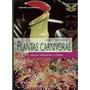 Plantas Carnívoras Exóticas Enredaderas - Libro