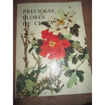 Libro Preciosas Flores De China