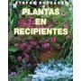 Libro De Plantas En Recipientes