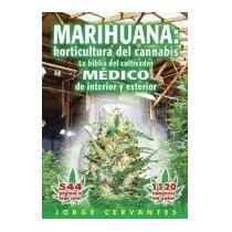 Libro Horticultura Del Cannabis La, Jorge Cervantes