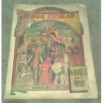 Excelente Album Maravillas Del Mundo Año 1943