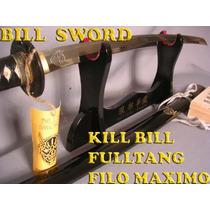 Katana De Bill En Kill Bill (demonio) Fulltang Filo Maximo