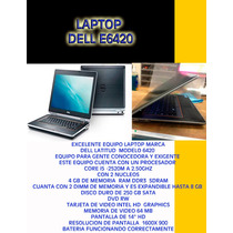 Laptop Dell E6420 Core 5 Con 4 Gb De Ram Y 250 Gb Hdd